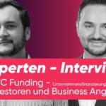 Peter Waleczek und David Neisinger über Vor- und Nachteile des VC-Funding
