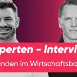 Feliks Eyser und Christoph Jost über Gründen im Wirtschaftsboom
